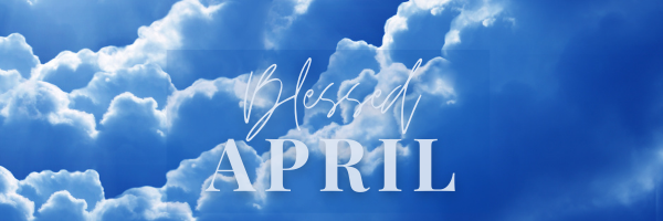 April's Ministry Letter from Rev Darlene